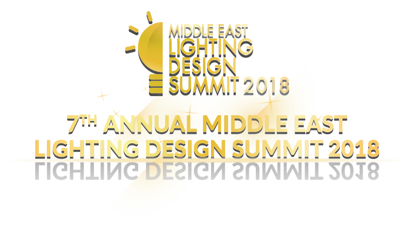 Middle East Lighting Design Summit | 2   3 May 2018 | Dubai   UAE | Lighting  Design Conference